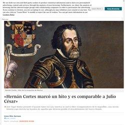 -hernan-cortes-marco-hito-y-comparable-julio-cesar-201906261404_noticia
