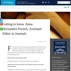 Getting to know Anna Hernandez-French, Assistant Editor in Journals