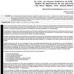 Mª Pilar Hernández: EL CINE, UN RECURSO DIDÁCTICO EN E/LE - Culturele