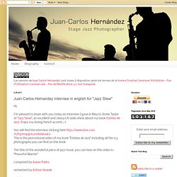 "Juan Carlos Hernandez english interview in english for ""Jazz Stew"""