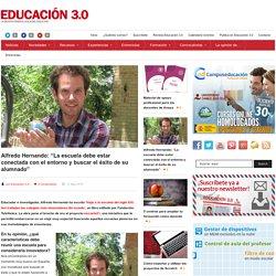 """Alfredo Hernando: """"La escuela debe estar conectada con el entorno y buscar el éxito de su alumnado"""""""