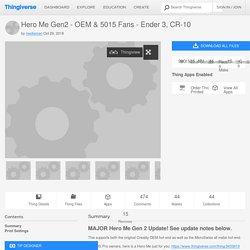 Hero Me Gen2 - OEM & 5015 Fans - Ender 3, CR-10 by mediaman