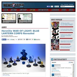 HeroClix WAR OF LIGHT: BLUE LANTERN CORPS Revealed