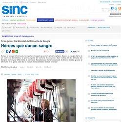 Héroes que donan sangre / Reportajes