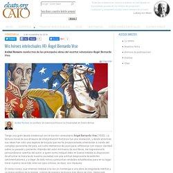 Mis héroes intelectuales (4): Ángel Bernardo Viso