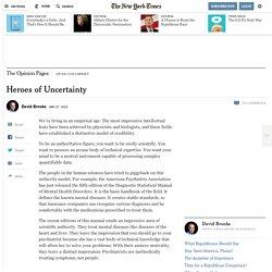 Heroes of Uncertainty