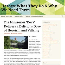 Heroes: What They Do & Why We Need Them