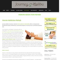 Heroin Addiction Rehab – Journey malibu