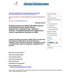 Rev. Bras. Parasitol. Vet. vol.28 no.2 Jaboticabal Apr./June 2019 Coxiella burnetii associated with BVDV (Bovine Viral Diarrhea Virus), BoHV (Bovine Herpesvirus), Leptospira spp., Neospora caninum, Toxoplasma gondii and Trypanosoma vivax in reproductive d