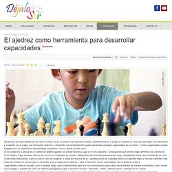 Déjalo Ser - El ajedrez como herramienta para desarrollar capacidades