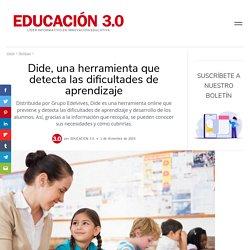 Dide, una herramienta que detecta las dificultades de aprendizaje