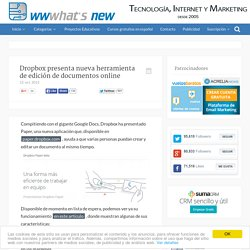 Dropbox presenta nueva herramienta de edición de documentos online