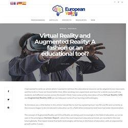 Realidad Virtual y Realidad Aumentada: ¿Una moda o una herramienta educativa? – Blog Europeanvalley