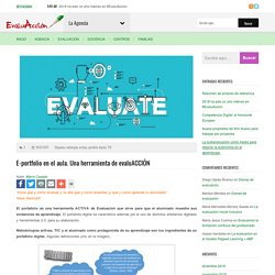 E-portfolio en el aula. Una herramienta de evaluACCIÓN