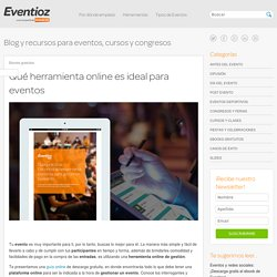 Qué herramienta online es ideal para eventos - Blog de Eventioz Blog de Eventioz