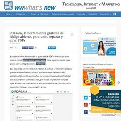 PDFsam, la herramienta gratuita de código abierto, para unir, separar y girar PDFs