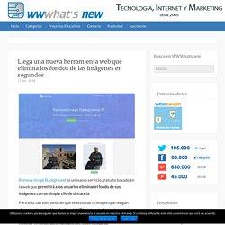 Llega una nueva herramienta web que elimina los fondos de las imágenes en segundos