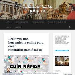 Decktoys, una herramienta online para crear itinerarios gamificados