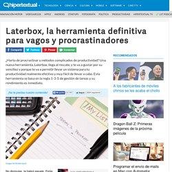 Laterbox, la herramienta definitiva para procrastinadores