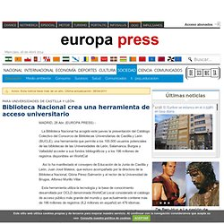 Biblioteca Nacional crea una herramienta de acceso universitario. europapress.es