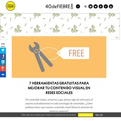 7 Herramientas gratuitas para mejorar tu contenido visual en redes sociales