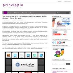 Herramientas para Incorporar actividades con audio dentro y fuera del aula