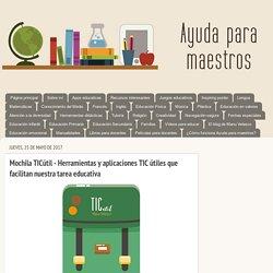 Mochila TICútil - Herramientas y aplicaciones TIC útiles que facilitan nuestra tarea educativa