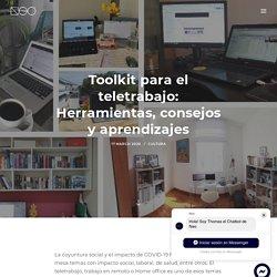 Toolkit para el teletrabajo: Herramientas, consejos y aprendizajes - Neo Consulting