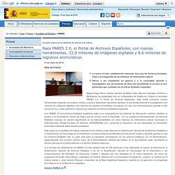Nace PARES 2.0, el Portal de Archivos Españoles, con nuevas herramientas, 33,9 millones de imágenes digitales y 8,6 millones de registros archivísticos