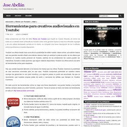 Jose Abellán: Herramientas para creativos audiovisuales en Youtube