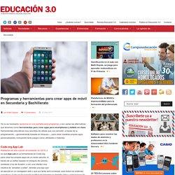 Programas y herramientas para crear apps de móvil en Secundaria y Bachillerato