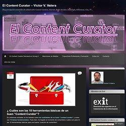 """¿ Cuáles son las 10 herramientas básicas de un buen """"Content Curator""""?"""