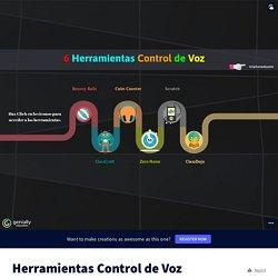 Herramientas Control de Voz by berjaman on Genially