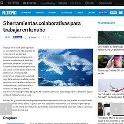 5 herramientas colaborativas para trabajar en la nube en ALT1040 (Productividad)