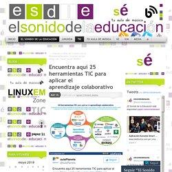 Encuentra aquí 25 herramientas TIC para aplicar el aprendizaje colaborativo