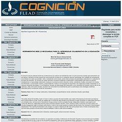 HERRAMIENTAS WEB 2.0 NECESARIAS PARA EL APRENDIZAJE COLABORATIVO EN LA EDUCACIÓN EN LÍNEA
