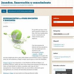 HERRAMIENTAS 2.0 PARA DOCENTES Y DISCENTES