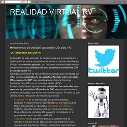 REALIDAD VIRTUAL RV: Herramientas de creación contenidos CGI para VR