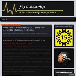 Unas cuantas herramientas para la creación de contenidos educativos multimedia « Blog de Ástur Hugo