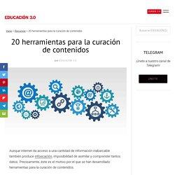 20 herramientas para la curación de contenidos - EDUCACIÓN 3.0