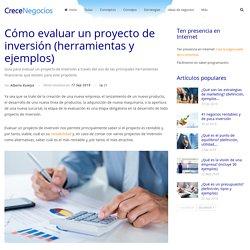 Cómo evaluar un proyecto de inversión (herramientas y ejemplos)