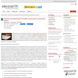 ¿Pueden las herramientas TIC ayudar a desarrollar la comprensión lectora?