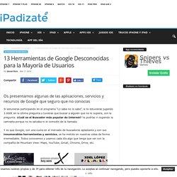 13 Herramientas de Google Desconocidas para la Mayoría de Usuarios