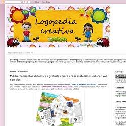 Logopedia creativa: 150 herramientas didácticas gratuitas para crear materiales educativos con tics