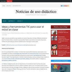 Ideas y herramientas TIC para usar el móvil en clase