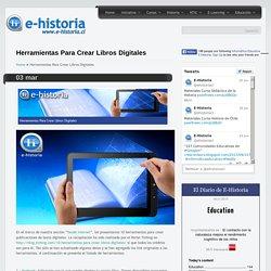 Herramientas Para Crear Libros Digitales- Un portal de historia y TIC