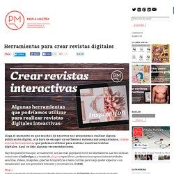 Herramientas para crear revistas digitales - PaulaMastraPaulaMastra