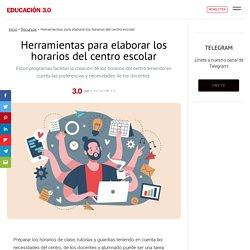 20 herramientas para elaborar los horarios del centro escolar