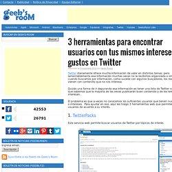 3 herramientas para encontrar usuarios con tus mismos intereses o gustos en Twitter