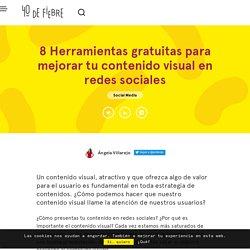 8 Herramientas gratuitas para mejorar tu contenido visual en redes sociales